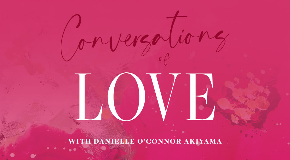 Danielle O Connor Akiyamas Conversations of Love collection image