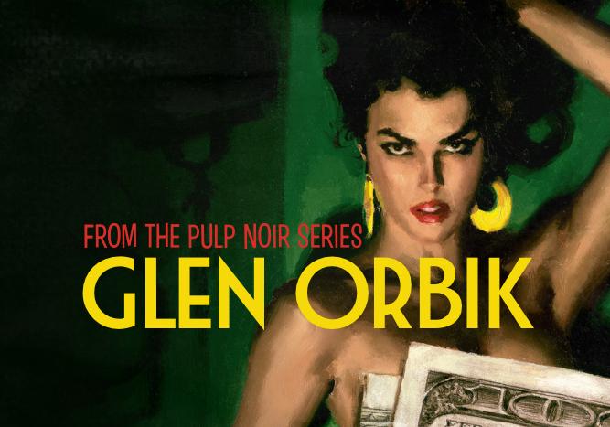 Glen Orbik Pulp Noir