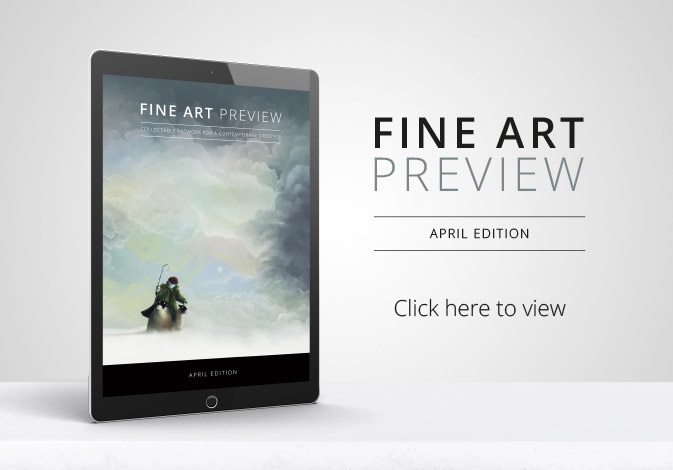 Fine Art Preview April Edition